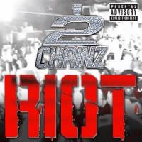 2 Chainz Riot