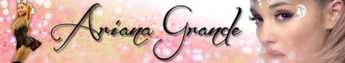 Ariana Grande Banner