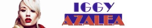 Iggy Azalea Banner 2