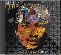 Q-Tip J period Presents the abstract