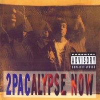 2 Pac 2pacalypse Now