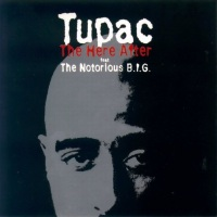 2 Pac The Here After Ft. Notorious B.I.G