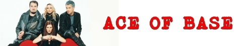 Ace Of Base Banner (1)