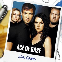 Ace Of Base Da Capo