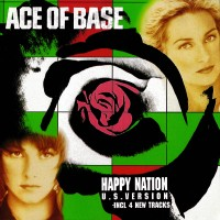 Ace Of Base Happy Nation (2)