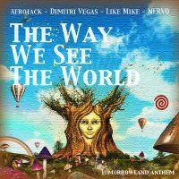 Afrojack, Dimitri Vegas, Like Mike & NERVO The Way We See the World