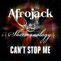Afrojack Feat. Shermanology Cant Stop Me
