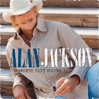 Alan Jackson Greatest Hits Volume II