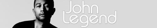John Legend Banner Art] (2)