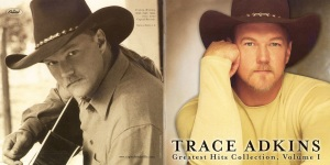 Trace Adkins Greatest Hits Collection Vol.01 Inside